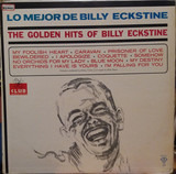 The Golden Hits Of Billy Eckstine - Billy Eckstine
