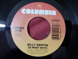 So Many Ways / Save Your Love For Me - Billy Griffin