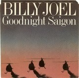 Goodnight Saigon - Billy Joel
