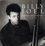 You're Only Human (Second Wind) - Billy Joel