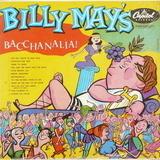 Bacchanalia! - Billy May And His Orchestra