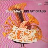Big Fat Brass - Billy May