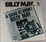 A Band Is Born - Billy May