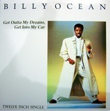 Get Outta My Dreams, Get Into My Car - Billy Ocean
