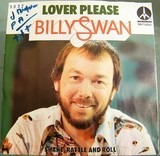 Lover Please / Shake, Rattle And Roll - Billy Swan