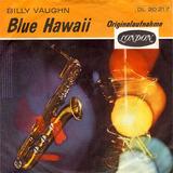 Blue Hawaii - Billy Vaughn