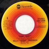 Ruby, Baby / Walk When Love Walks - Billy 'Crash' Craddock