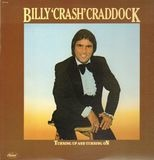Turning Up And Turning On - Billy 'Crash' Craddock