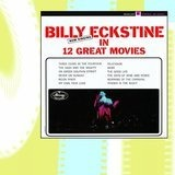 Now Singing in 12 Great Movies (Vme) - Billy Eckstine