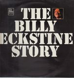 The Billy Eckstine Story - Billy Eckstine