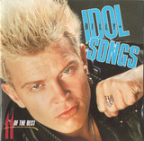 Idol Songs - 11 Of The Best - Billy Idol