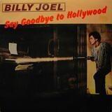 Say Goodbye To Hollywood - Billy Joel