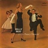 Plays for Fancy Dancin' - Billy May