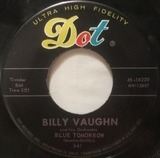 Blue Tomorrow - Billy Vaughn And His Orchestra