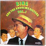 Bing Crosby And The Andrews Sisters Vol. 1 - Bing Crosby And The Andrews Sisters