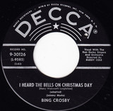 I Heard The Bells On Christmas Day / Christmas Is A-Comin' (May God Bless You) - Bing Crosby