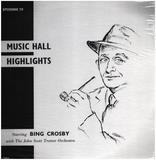 Music Hall Highlights - Bing Crosby