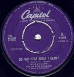 Do You Hear What I Hear? - Bing Crosby With The Ralph Carmichael Orchestra and Chorus