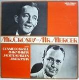Mr. Crosby And Mr. Mercer - Bing Crosby & Johnny Mercer