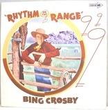Rhythm On The Range - Bing Crosby