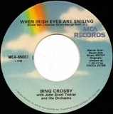 When Irish Eyes Are Smiling / The Rose Of Tralee - Bing Crosby