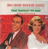 That Travelin' Two-Beat - Bing Crosby • Rosemary Clooney