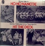 No No Nanette, Hit the deck - Binnie Hale, Stanley Holloway