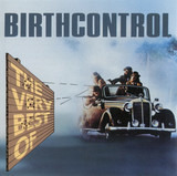 The Very Best Of Birthcontrol - Birth Control