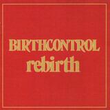 Rebirth - Birth Control