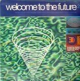 Welcome To The Future 2 - Björk, The Shamen, Eskimos & Hypnotist and more