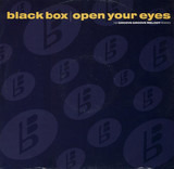 Open Your Eyes (The Groove Groove Melody Remixes) - Black Box