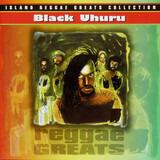 Reggae Greats - Black Uhuru