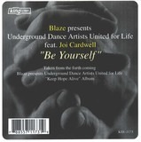 Be Yourself - Blaze presents Underground Dance Artists United For Life