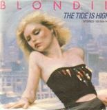The Tide Is High / Susie and Jeffrey - Blondie