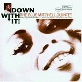 Down With It - Blue Mitchell