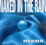 Naked In The Rain (Remix) - Blue Pearl