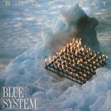 Body Heat - Blue System