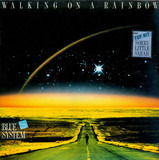 Walking on a Rainbow - Blue System