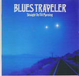 Straight on Till Morning - Blues Traveler