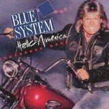 Hello America - Blue System