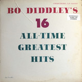Bo Diddley's 16 All-Time Greatest Hits - Bo Diddley