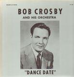 Dance Date - Bob Crosby