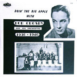 Doin' The Big Apple - Bob Crosby And His Orchestra