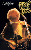 Real Live - Bob Dylan