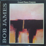 Grand Piano Canyon - Bob James