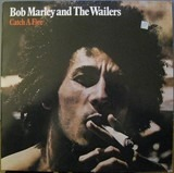 Catch a Fire - Bob Marley & The Wailers