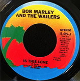 Is This Love / Crisis (Version) - Bob Marley & The Wailers