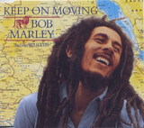 Keep On Moving - Bob Marley & The Wailers