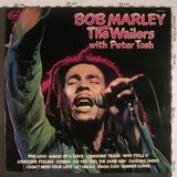Bob Marley and the Wailers with Peter Tosh