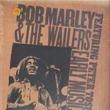 Early Music - Bob Marley & The Wailers
